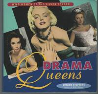 image of DRAMA QUEENS Wild Women of the Silver Screen