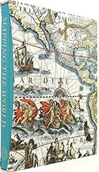 Mapping The World - New Found Lands: Maps In The History Of Exploration (The Folio Society) by Peter Whitfield - First  Edition Thus - 2000 - from CHARLES BOSSOM and Biblio.com