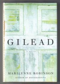 image of Gilead  - True 1st Edition/1st Printing