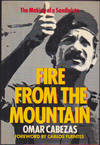 Fire from the Mountain: The Making of a Sandinista