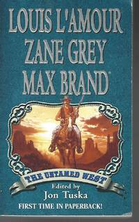 The Untamed West (Leisure Historical Fiction)