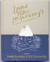The United States Of Mcsweeney's: Ten Years Of Accidental Classics