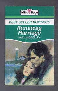 Runaway Marriage by  Mary Wibberley - Paperback - Reprint - 1985 - from Bailgate Books Ltd and Biblio.com