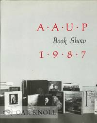 AAUP BOOK SHOW 1987 AND A RETROSPECTIVE FIFTY YEARS OF BOOK DESIGN