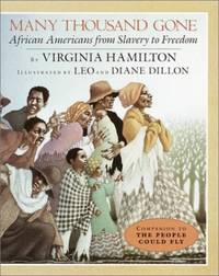 Many Thousand Gone: African Ameri: African Americans from Slavery to Freedom