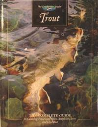 The Freshwater Angler: Trout ( The Complete Guide To Catching Trout With  Flies, Artificial Lures And Live Bait)