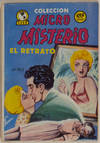 View Image 56 of 127 for Archive of Original Mexican Pulp Cover Art Gouaches and Corresponding Mini-Comics Inventory #25408