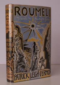 image of Roumeli. Travels in Northern Greece. [With Photographs by Joan Eyres Monsell]. NEAR FINE COPY IN UNCLIPPED DUSTWRAPPER