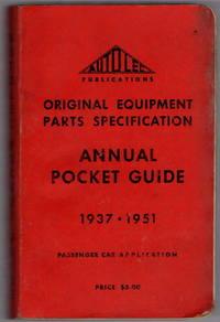 Autolec Original Equipment Parts Specification Annual Pocket Guide 1937 - 1951: Passenger Car Application