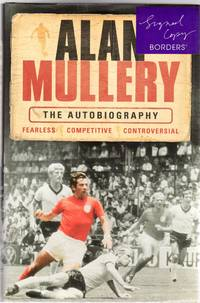 Alan Mullery : The Autobiography