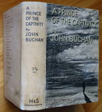 A PRINCE OF THE CAPTIVITY by  John Buchan - First Edition - 1933 - from Sumner & Stillman and Biblio.com