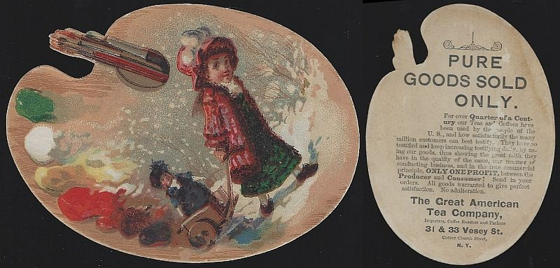 VICTORIAN DIE CUT ARTIST PALETTE TRADE CARD FOR GREAT AMERICAN TEA COMPANY WITH LITTLE GIRL WALKING HER DOLL, Advertisement