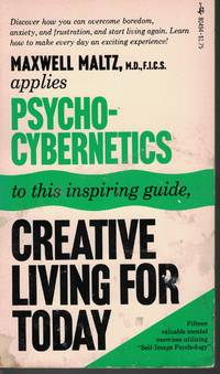 image of Creative Living For Today Psycho-Cybernetics