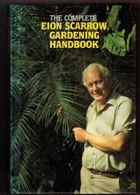 image of The Complete Eion Scarrow Gardening Handbook