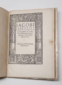 [POST-INCUNABLE]. Iacobi Fabri Stapulensis De Maria Magdalena, et triduo Christi, disceptatio,...