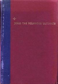 Jesus The Religious Ultimate