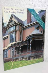 Victorian Exterior Decoration How to Paint Your Nineteenth-Century  American House Historically