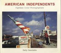 AMERICAN INDEPENDENTS: EIGHTEEN COLOR PHOTOGRAPHERS