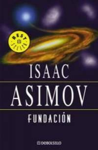 image of Fundacion (Best Seller (Debolsillo)) (Spanish Edition)