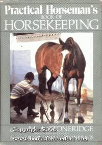 Practical Horseman's Book of Horsekeeping