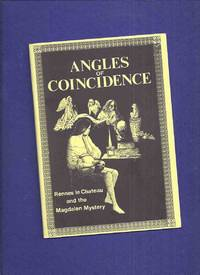 Angles of Coincidence: Rennes Le Chateau and the Magdalen Mystery -by ron Weighell ( Rosemay Pardoe -The Haunted Library  ) by  Ron ( Rosemay Pardoe -The Haunted Library  ) Weighell - Paperback - First Edition - 1987 - from Leonard Shoup  (SKU: 160566)