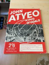 image of John Atyeo: King of Goals