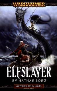 Elfslayer (Gotrek & Felix)