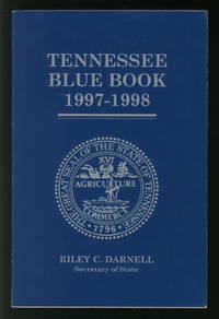 Tennessee Blue Book 1997 - 1998 by  Riley C Darnell - Paperback - 1997 - from Alphabet Bookshop (ABAC/ILAB and Biblio.com