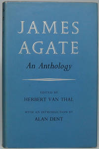 James Agate: An Anthology
