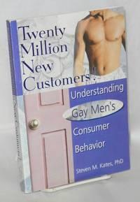image of Twenty million new customers! understanding gay mens' consumer behavior