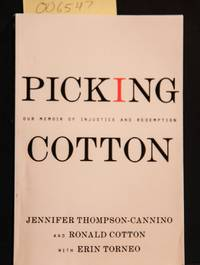 image of Picking Cotton: Our Memoir of Injustice and Redemption