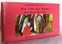 How little Grey Rabbit got back her Tail