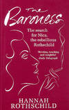 image of The Baroness: The Search for Nica the Rebellious Rothschild
