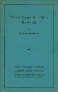 THREE YEARS ANTI-NAZI BOYCOTT