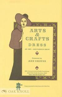 ARTS & CRAFTS DRESS: AN 1890 - 1920 FASHION SHOW