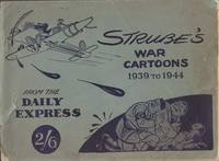 War Cartoons from the Daily Express by Strube 1939-1944