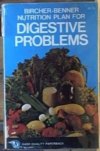 image of Bircher-Benner Nutrition Plan for Digestive Problems; A Comprehensive Guide with Suggestions For Diet Menus and Recipes