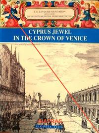 CYPRUS: JEWEL IN THE CROWN OF VENICE