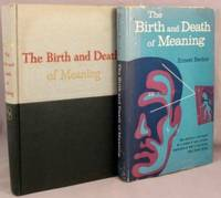The Birth and Death of Meaning; A Perspective in Psychiatry and Anthropology. by  Ernest Becker - First Edition - 1962 - from Bucks County Bookshop  IOBA (SKU: 36499)