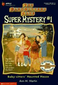 image of The Baby-Sitters Haunted House (Baby-Sitters Club Super Mystery, 1)