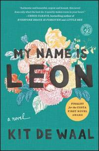 image of My Name Is Leon : A Novel