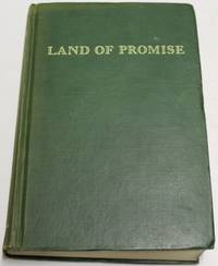 Land Of Promise The Story Of The Northwest Territory