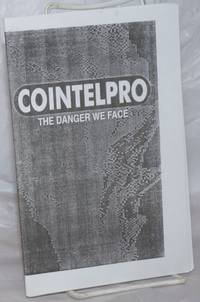 image of COINTELPRO, the danger we face