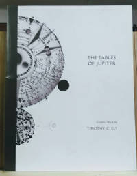 The Tables of Jupiter:  Graphic Work by Timothy C. Ely