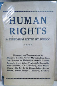 Human Rights:  Comments and Interpretations, a Symposium Edited by UNESCO