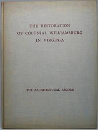 The Restoration of Colonial Williamsburg in Virginia