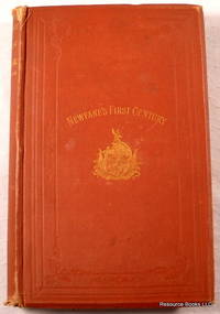 1774-1874 Centennial Proceedings and Other Historical Facts and Incidents Relating to Newfane, The County Seat of Windham County, Vermont