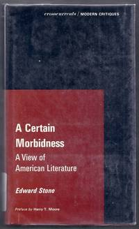 A Certain Morbidness. A View of American Literature