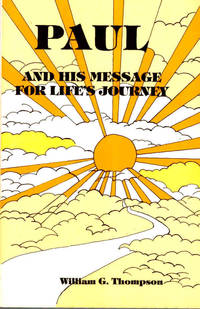 Paul and His Message for Life's Journey