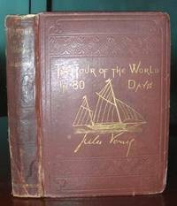 The Tour of the World in 80 Days by Verne, Jules - 1873